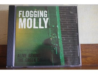 Flogging Molly / Alive Behind The Green Door