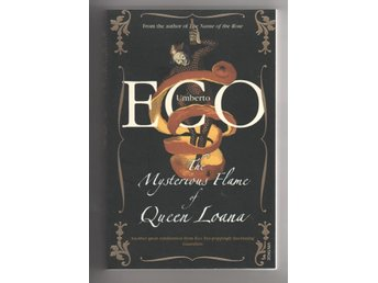 Umberto Eco - The mysterious flame of Queen Loana