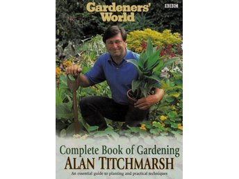Complete book of gardening, Alan Titchmarsh (Eng)