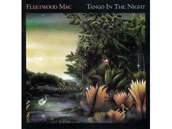Fleetwood Mac, Tango in the night (CD)