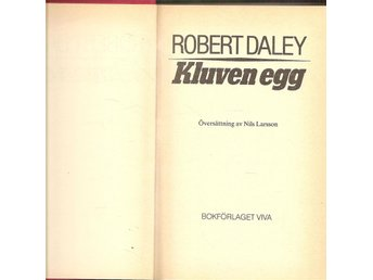 Robert Daley: Kluven egg.