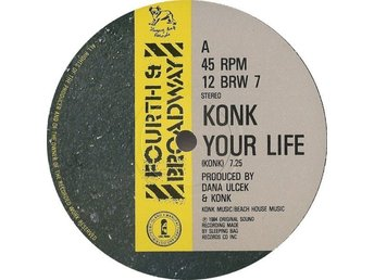 "Konk – Your life (4th and Broadway 12"" singel)"