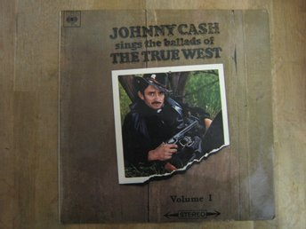 Johnny Cash- Sings The Ballads Of The True West Vol 1 (LP) First press UK!