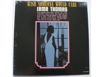 ** Irma Thomas - Wish Someone Would Care SEALED copy **