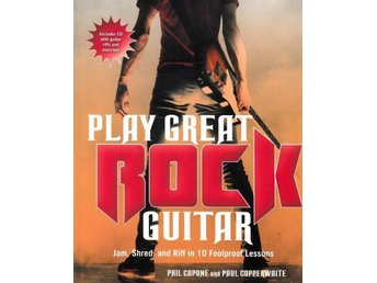 Play great rock guitar, Phil Capone (Eng)