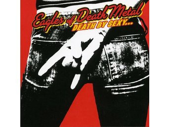 Eagles of death metal -Death by sexy CD 2006 top condition - Motala - Eagles of death metal -Death by sexy CD 2006 top condition - Motala