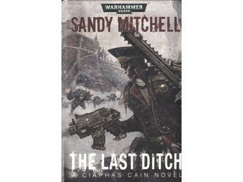 Warhammer 40000 - The Last Ditch