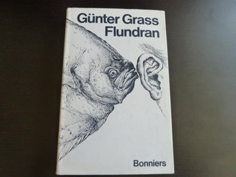 FLUNDRAN,  G. GRASS,  1979,  BOK, BÖCKER