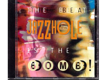 The Jazzhole - The beat is the bomb