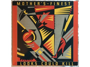 Mother's Finest – Looks Could Kill