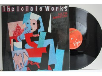THE ICICLE WORKS - ALL THE DAUGHTERS - NEAR MINT