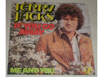 Terry Jacks SINGELOMSLAG If you go away 1974