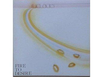 "Cyclades title* Fire To Desire / Ah! Ah!...Encore* Disco 7"" France - Hägersten - Cyclades title* Fire To Desire / Ah! Ah!...Encore* Disco 7"" France - Hägersten"