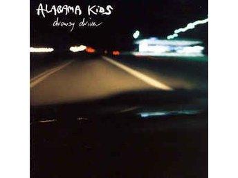 Alabama Kids: Drowsy Driver (Vinyl CD) - Nossebro - Alabama Kids: Drowsy Driver (Vinyl CD) - Nossebro