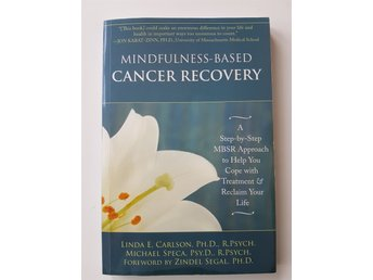Carson m fl: Mindfulness based cancer recovery. MBSR