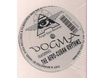 "Dogma feat. Afro-Cuban Rhythms – Mas suave (Angel Eyes 12"")"