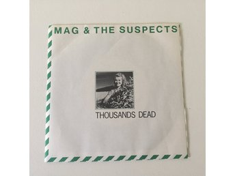 "MAG & THE SUSPECTS - THOUSENDS DEAD. (7"")"