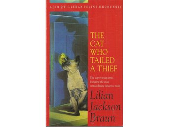 Lilian Jackson Brown: The cat who tailed a thief.