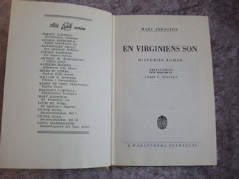 "72. Bok av Mary Johnston ""En virginiens son."" 1945"