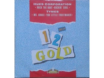 Hues Corporation* And Tymes* Rock The Boat / Rockin Soul ....12...