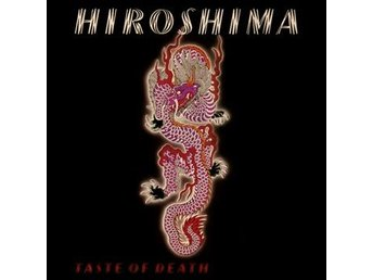 Hiroshima: Taste of death (Red) (Vinyl LP)
