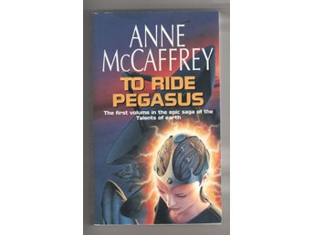 Anne McCaffrey - To ride Pegasus