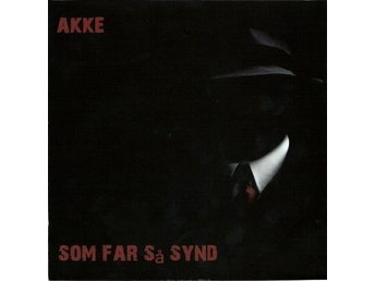 "AKKE/LOMMEMENNENE-Som Far Så Synd/Fuck Entra Blues 7""single (Norsk Punk-Rock)"