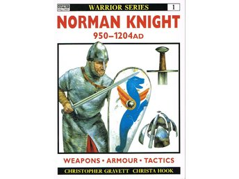 Norman Knight 950-1204 AD - Osprey Warrior #1 - Västerås - Norman Knight 950-1204 AD - Osprey Warrior #1 - Västerås