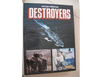 Destroyers - Antony Preston