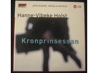 *** Hanne-Vibeke Holst kronprinsessan Ljudbok *** - Sösdala - *** Hanne-Vibeke Holst kronprinsessan Ljudbok *** - Sösdala