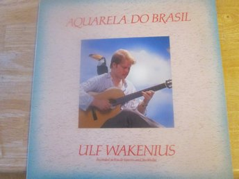 "ULF WAKENIUS  ""Aquarela Do Brasil"""
