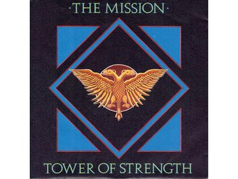 THE MISSION - TOWER OF STRENGTH. 7""
