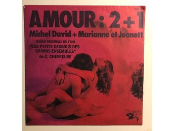"7"" Michel David + Marianne & Jeanett - Amour 2+1 74 France"