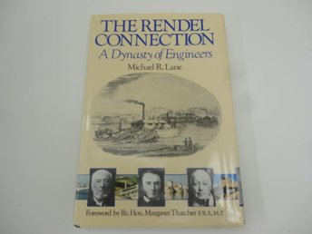 The Rendel Connection - a dynasty of engineers