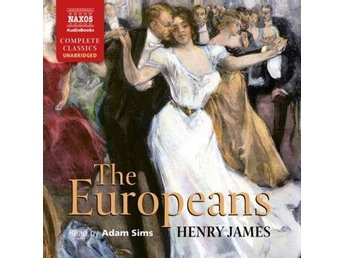James Henry: The Europeans (Ljudbok)