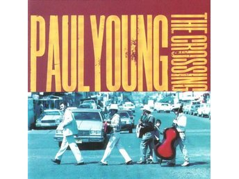 Paul Young ?? The Crossing