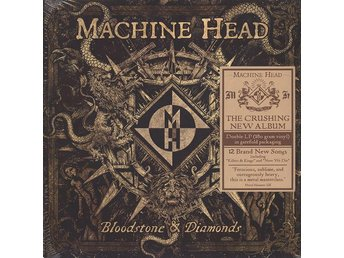 MACHINE HEAD - BLOODSTONE & DIAMONDS - 2XLP NY - FRI FRAKT