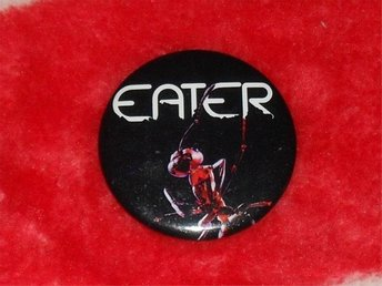 EATER - Stor Button-Badge / Pin / Knapp (Punk, Roxy, 1977, KBD,)
