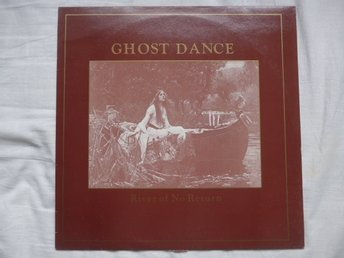"Ghost Dance - River of no return - 12"" - The sisters of mercy"