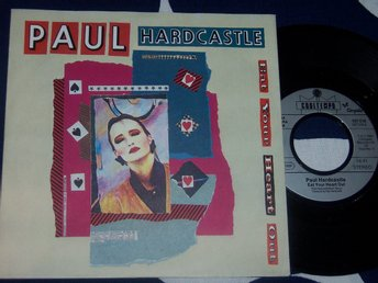"PAUL HARDCASTLE - EAT YOUR HEART OUT 7"" 1984"