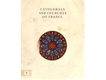 Brodrick: Cathedrals and churches of France.