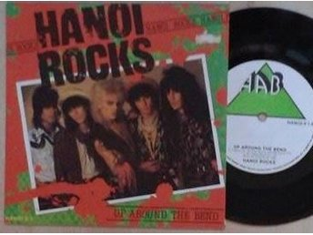 artist*  Hanoi Rocks  titel*  Up Around The Bend*7""