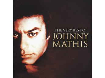 Johnny Mathis - The Very Best Of Johnny Mathis - 2005 - CD - Bålsta - Johnny Mathis - The Very Best Of Johnny Mathis - 2005 - CD - Bålsta