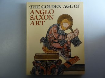 The golden ege of Anglo Saxon art