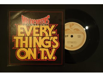 "Hellacopters / Everything's on TV (7"")"