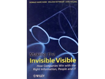 Making the invisible  visible, Donald Marchand (Eng)