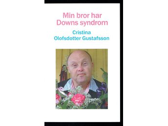 Min bror har Downs syndrom
