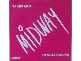 Midway title*  En Sista Sekund*  New Wave, Synth-pop Swe 7""