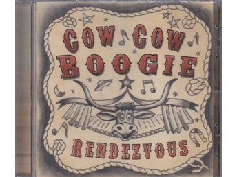 CD Cow Cow Boogie Rendezvous