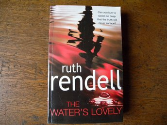 The water's lovely by Ruth Rendell. Engelsk bok.